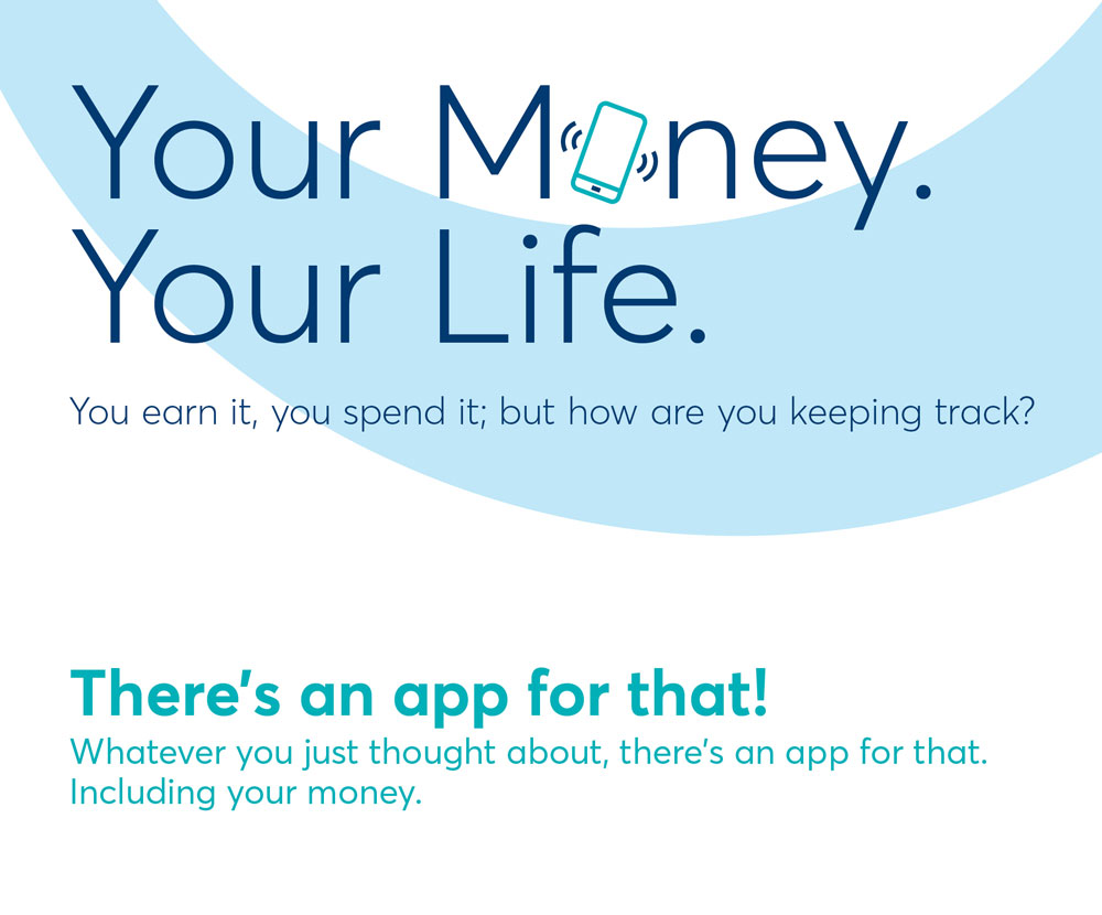 Your Money. Your Life. And there is an app for that!