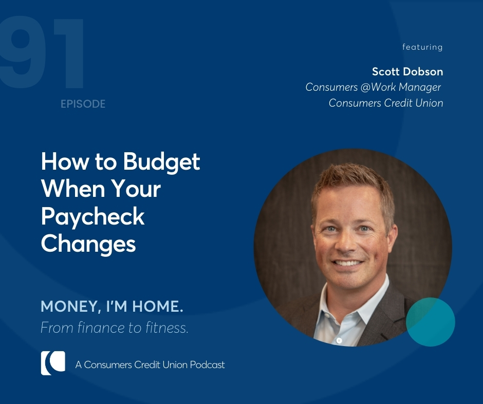 Scott Dobson, Consumers @Work Manager at Consumers Credit Union, as guest on the Money, I'm Home Podcast.