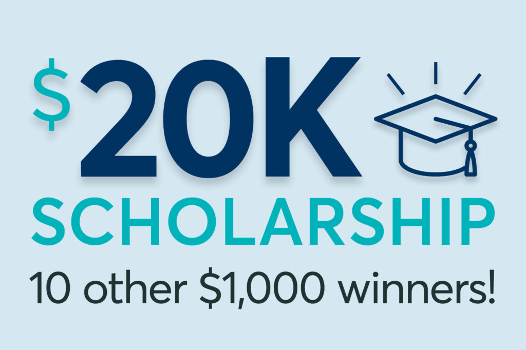 $20K scholarship and 10 other $1,000 winners