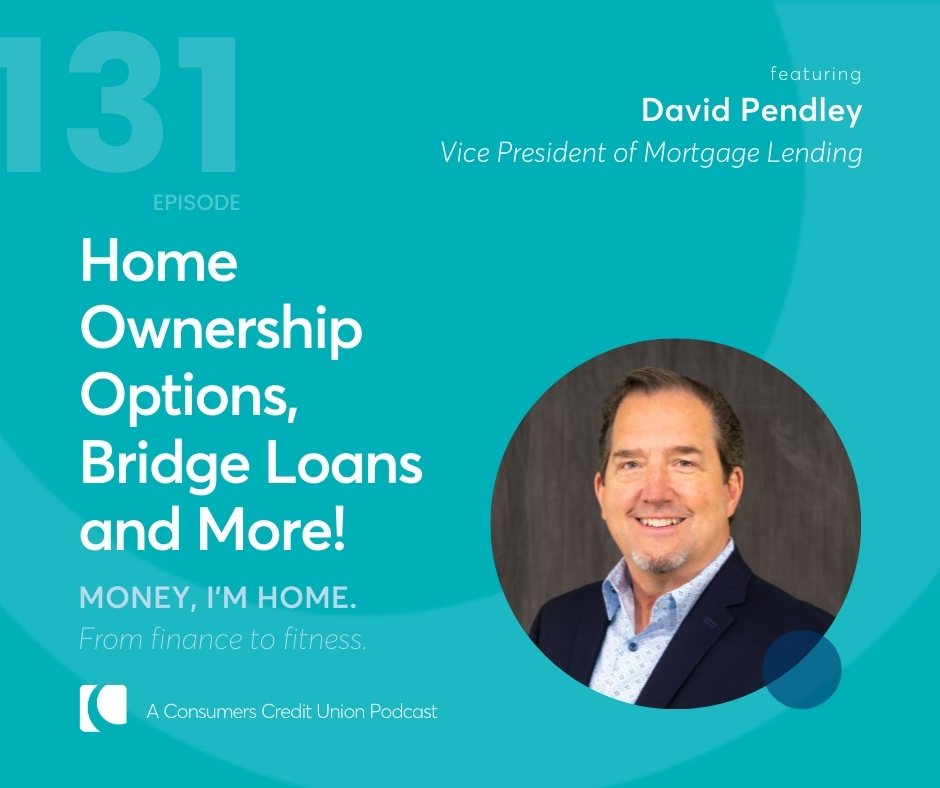 Consumers' podcast graphic with image of Vice President of Mortgage Sales David Pendley